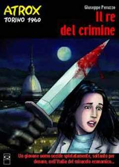 Copertina ATROX n.1 - IL RE DEL CRIMINE, Q PRESS