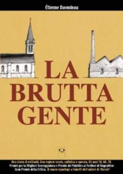 Copertina BRUTTA GENTE n. - LA BRUTTA GENTE, Q PRESS