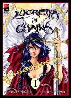 Copertina LUCRETIA IN CHAINS n.1 - LUCRETIA IN CHAINS, REIKA MANGA