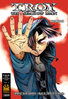 Copertina TROY THE SHADOW MAN n.1 - PRELUDIO ALL'INCUBO, REIKA MANGA