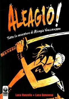 Copertina ALEAGIO! BLACK EDITION n. - TUTTE LE AVVENTURE DI ALEAGIO VACCAREZZA, RENBOOKS