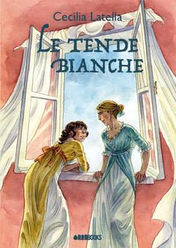 Copertina TENDE BIANCHE n. - LE TENDE BIANCHE, RENBOOKS