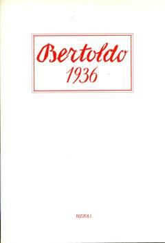 Copertina BERTOLDO 1936, RISTAMPA 1993 n. - BERTOLDO 1936, RISTAMPA 1993, RIZZOLI LIBRI