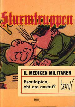 Copertina BUR MEDIKEN MILITARE n.0 - BUR IL MEDIKEN MILITARE, RIZZOLI LIBRI