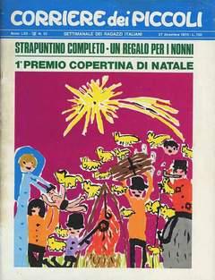 Copertina CORRIERE DEI PICCOLI 1970 n.52 - CORRIERE DEI PICCOLI 1970   52, RIZZOLI LIBRI