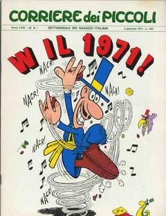 Copertina CORRIERE DEI PICCOLI 1971 n.1 - CORRIERE DEI PICCOLI 1971    1, RIZZOLI LIBRI