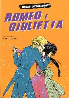 Copertina MANGA SHAKESPEARE n.2 - GIULIETTA E ROMEO, RIZZOLI LIBRI