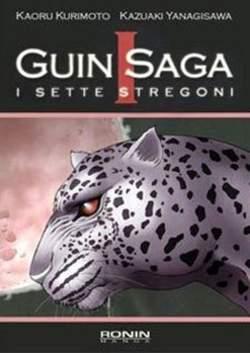 Copertina GUIN SAGA n.1 - I SETTE STREGONI (m3), RONIN MANGA