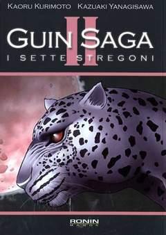Copertina GUIN SAGA (m3) n.2 - I SETTE STREGONI, RONIN MANGA