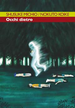 Copertina OCCHI DIETRO (m3) n.1 - OCCHI DIETRO, RONIN MANGA