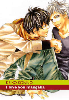 Copertina YAOI n. - I LOVE YOU MANGAKA, RONIN MANGA