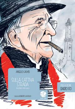 Copertina BOLINA n.1 - SULLA CATTIVA STRADA. SEGUENDO DON GALLO, ROUND ROBIN