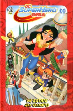 Copertina DC SUPER HERO GIRLS n.2 - UN'ESTATE ALL'OLIMPO, RW DANA