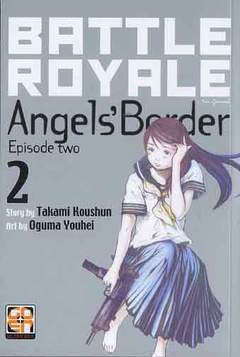 Copertina BATTLE ROYALE ANGEL'S BORDER n.2 - BATTLE ROYALE ANGEL'S BORDER (m2), RW GOEN