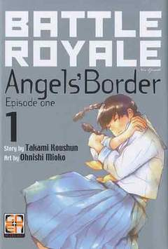 Copertina BATTLE ROYALE ANGEL'S...DELUXE n.1 - BATTLE ROYALE ANGEL'S BORDER (m2), RW GOEN