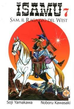 Copertina ISAMU (m10) n.7 - SAM IL RAGAZZO DEL WEST, RW GOEN