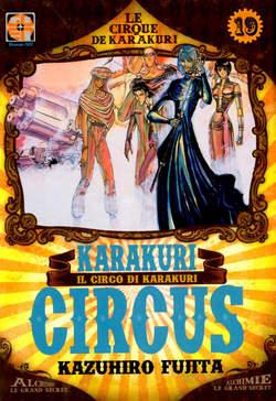 Copertina KARAKURI CIRCUS (m43) n.19 - KARAKURI CIRCUS, RW GOEN
