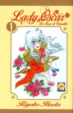 Copertina LADY OSCAR n.1 - LE ROSE DI VERSAILLES, RW GOEN