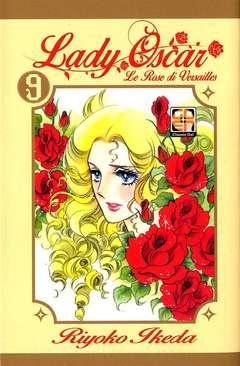 Copertina LADY OSCAR n.9 - LE ROSE DI VERSAILLES, RW GOEN