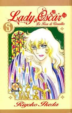 Copertina LADY OSCAR (m12) n.5 - LE ROSE DI VERSAILLES, RW GOEN