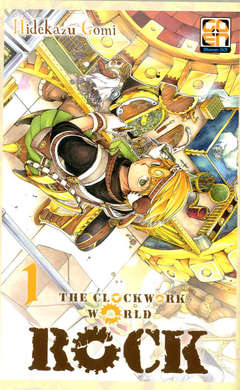 Copertina ROCK THE CLOCKWORK WORLD (m3) n.1 - ROCK, THE CLOCKWORK WORLD, RW GOEN