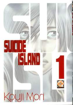 Copertina SUICIDE ISLAND (m17) n.1 - SUICIDE ISLAND, RW GOEN