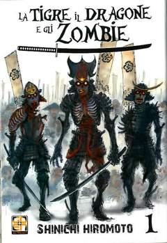 Copertina TIGRE IL DRAGONE E GLI ZOMBIE n.1 - LA TIGRE, IL DRAGONE E GLI ZOMBIE, RW GOEN