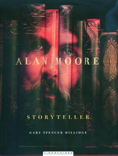 Copertina ALAN MOORE STORYTELLER n. - ALAN MOORE STORYTELLER, RW LINEA CHIARA