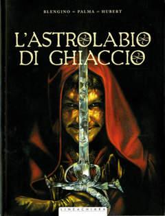 Copertina ASTROLABIO DI GHIACCIO n. - L'ASTROLABIO DI GHIACCIO, RW LINEA CHIARA