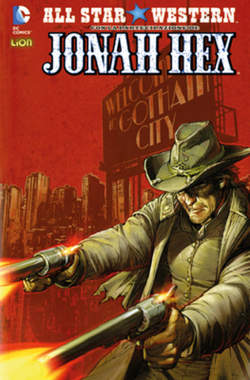 Copertina ALL STAR WESTERN n.7 - JONAH HEX, RW LION