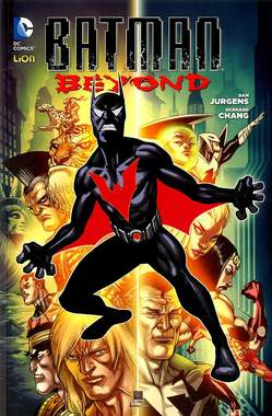 Copertina BATMAN BEYOND Nuova Serie (m4) n.1 - BATMAN BEYOND, RW LION