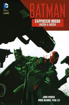 Copertina BATMAN CAPPUCCIO ROSSO #1 var. n. - FACCIA A FACCIA, RW LION