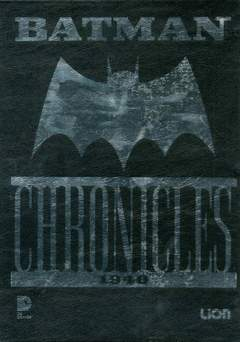 Copertina BATMAN CHRONICLES cofanettoSSP n.2 - BATMAN CHRONICLES + Cofanetto, RW LION