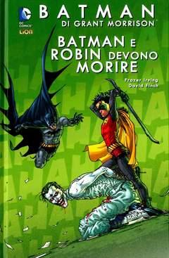 Copertina BATMAN DI GRANT MORRISON n.7 - BATMAN E ROBIN DEVONO MORIRE, RW LION