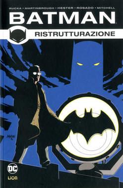 Copertina BATMAN DI GREG RUCKA Riediz. n.2 - RISTRUTTURAZIONE, RW LION