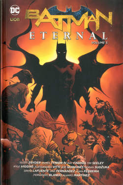 Copertina BATMAN ETERNAL Brossurato n.5 - BATMAN ETERNAL, RW LION