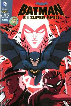 Copertina BATMAN E I SUPERAMICI n.15 - BATMAN E I SUPERAMICI, RW LION