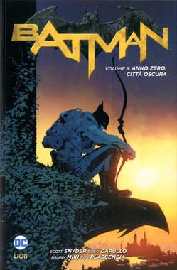 Copertina BATMAN New 52 Library n.5 - ANNO ZERO: CITTA' OSCURA, RW LION