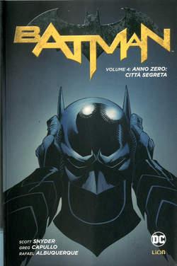 Copertina BATMAN New 52 Library n.4 - ANNO ZERO: CITTA' SEGRETA, RW LION