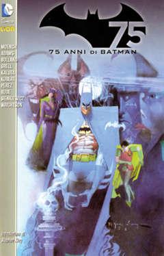 Copertina BATMAN SPECIAL 75° ANNIVERS. n. - BATMAN SPECIAL 75° ANNIVERSARIO, RW LION