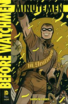 Copertina BEFORE WATCHMEN MINUTEMEN n. - BEFORE WATCHMEN MINUTEMEN - Edizione Assoluta, RW LION