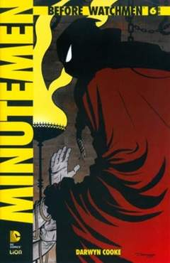 Copertina BEFORE WATCHMEN MINUTEMEN n.6 - MINUTEMEN, RW LION
