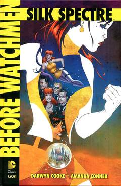 Copertina BEFORE WATCHMEN SILK SPECTRE n. - BEFORE WATCHMEN: SILK SPECTRE - Edizione Assoluta, RW LION