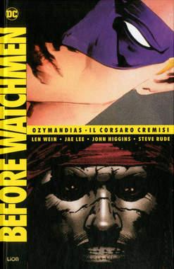 Copertina BEFORE WATCHMEN Volume n.4 - OZYMANDIAS/IL CORSARO CREMISI, RW LION