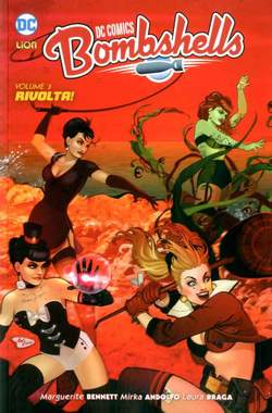 Copertina DC COMICS BOMBSHELL n.3 - RIVOLTA!, RW LION
