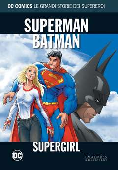 Copertina DC COMICS LE GRANDI STORIE... n.16 - SUPERMAN/BATMAN: SUPERGIRL, RW LION