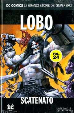 Copertina DC COMICS LE GRANDI STORIE... n.24 - LOBO: SCATENATO, RW LION
