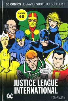 Copertina DC COMICS LE GRANDI STORIE... n.40 - JUSTICE LEAGUE INTERNATIONAL, RW LION