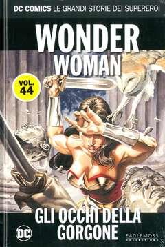 Copertina DC COMICS LE GRANDI STORIE... n.44 - WONDER WOMAN: GLI OCCHI DELLA GORGONE, RW LION