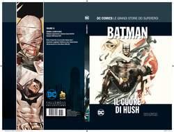 Copertina DC COMICS LE GRANDI STORIE... n.51 - BATMAN: IL CUORE DI HUSH, RW LION